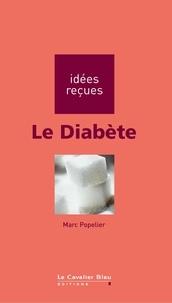 Marc Popelier - Le Diabète.