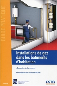 Marc Potin et Michel Hubert - Installations de gaz dans les bâtiments d'habitation - Conception et mise en oeuvre.