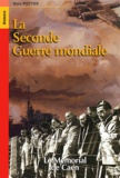 Marc Pottier - La Seconde Guerre mondiale.