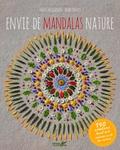Marc Pouyet et Maïté Milliéroux - Envie de mandalas nature.