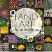 Land art de printemps - Marc Pouyet |
