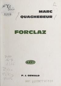 Marc Quaghebeur - Forclaz.