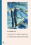 Marc Quaghebeur - Violence et vérité dans les littératures francophones.