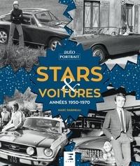 Marc Rabineau - Stars et voitures - Années 1950-1970.