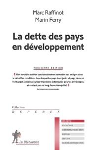 Marc Raffinot et Marin Ferry - La dette des pays en développement.