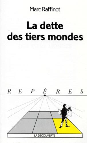 Marc Raffinot - La dette des Tiers mondes.