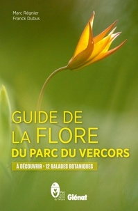 Galabria.be Guide de la flore du parc du Vercors - A découvrir 12 balades botaniques Image