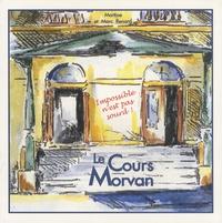 Marc Renard et Martine Renard - Le Cours Morvan.
