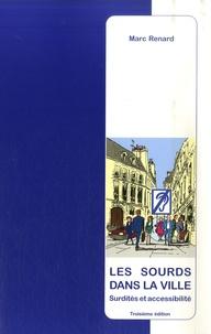 Feriasdhiver.fr Les sourds dans la ville - Surdités et accessibilité Image