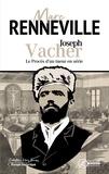 Marc Renneville - Joseph Vacher - Le procès d'un tueur en série.