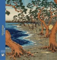 Marc Restellini et Matthi Forrer - Hiroshige - L'art du voyage.