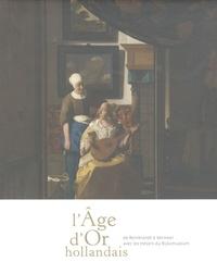 LAge dOr hollandais - De Rembrandt à Vermeer avec les trésors du Rijksmuseum.pdf