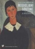Marc Restellini - Modigliani, Soutine et l'aventure de Montparnasse - La collection Jonas Netter. Pinacothèque de Paris, 4 avril 2012 - 9 septembre 2012.