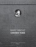 Marc Riboud et André Velter - Choses vues.