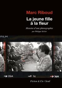 Deedr.fr La jeune fille à la fleur - Histoire d'une photographie par Philippe Seclier Image