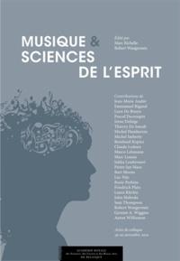 Marc Richelle et Robert Wangermée - Musique et sciences de l'esprit - Actes de colloques.