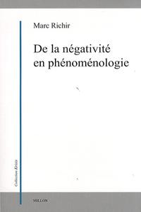 Marc Richir - De la négativité en phénoménologie.