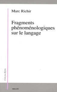 Marc Richir - Fragments phénoménologiques sur le langage.