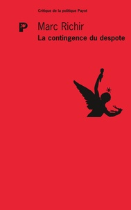 Marc Richir - La contingence du despote.