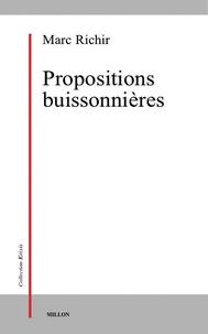 Marc Richir - Propositions buissonnières.