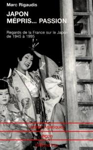 Deedr.fr JAPON, MEPRIS... PASSION. Regards de la France sur le Japon de 1945 à 1995 Image