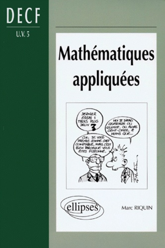 Marc Riquin - Mathématiques appliquées - DECF UV 5, DESCF, MSTCF, MSG.