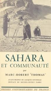 Marc-Robert Thomas et Michel-Henry Fabre - Sahara et communauté.