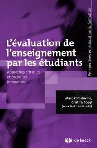 Marc Romainville et Cristina Coggi - L'évaluation de l'enseignement par les étudiants - Approches critiques et pratiques innovantes.