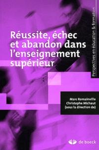 Marc Romainville et Christophe Michaut - Réussite, échec et abandon dans l'enseignement supérieur.