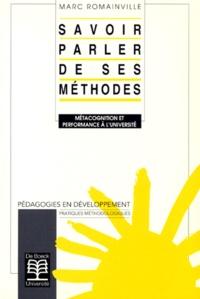 Marc Romainville - Savoir parler de ses méthodes - Métacognition et performance à l'université.