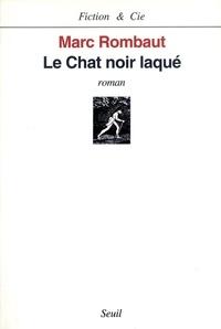 Marc Rombaut - Le chat noir laqué.