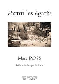 Marc Ross - Parmi les égarés.
