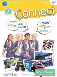 Marc Roussel et Wendy Benoit - Anglais 6e Connect - Livre de l'élève palier 1 - année 1. 1 CD audio