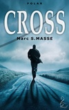 Marc S. Masse - Cross.