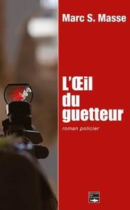 Loeil du guetteur.pdf
