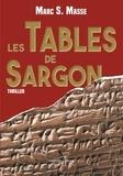 Marc S. Masse - Les tables de Sargon.