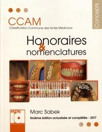 Marc Sabek - Honoraires et nomenclatures CCAM - Classification commune des actes médicaux.
