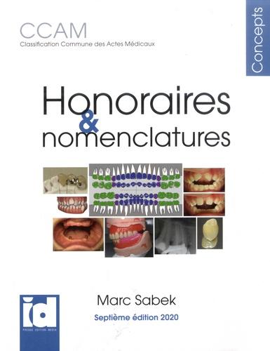 Honoraires & nomenclatures CCAM. Classification commune des actes médicaux  Edition 2020