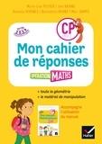 Marc Sampo et Danielle Vergnes - Mathématiques CP cycle 2 Opération maths - Mon cahier de réponses.