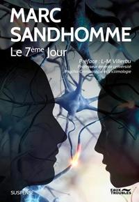 Marc Sandhomme - Le 7ème Jour.