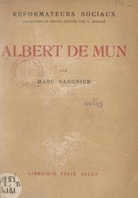 Marc Sangnier et Célestin Bouglé - Albert de Mun.