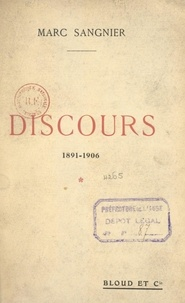 Marc Sangnier - Discours, 1891-1906.