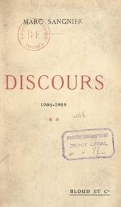 Marc Sangnier - Discours (2). 1906-1909.