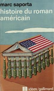 Marc Saporta - Histoire du roman américain.