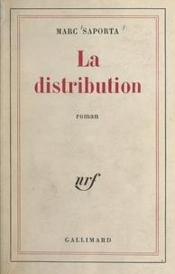 Marc Saporta - La distribution.