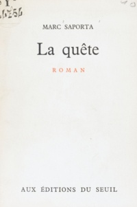 Marc Saporta - La quête.