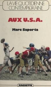 Marc Saporta - La vie quotidienne contemporaine aux États-Unis.