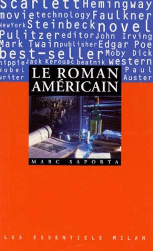 Marc Saporta - Le roman américain.