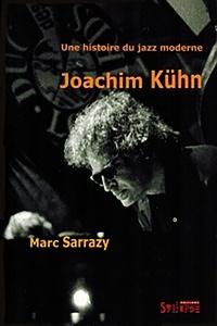 Birrascarampola.it Une histoire du jazz moderne, Joachim Kühn. Avec CD-Audio Image