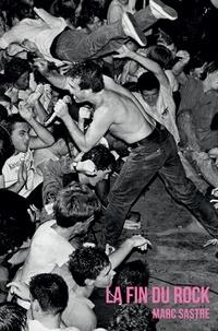 Marc Sastre - La fin du rock.